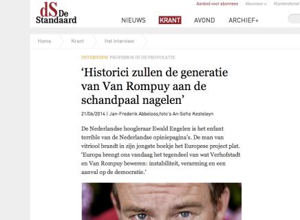Ewald Engelen 'Historici zullen de generatie van Van Rompuy aan de schandpaalnagelen'