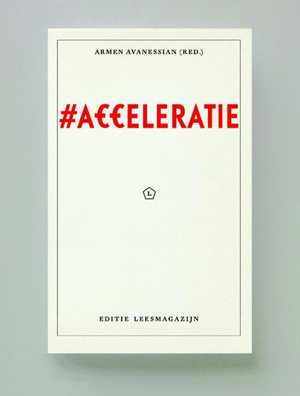 #Acceleratie,  Armen Avanessian(red.)