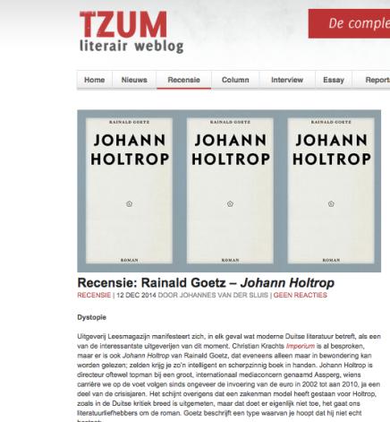 Rainald Goetz – Johann Holtrop RECENSIE   12 DEC 2014 DOOR JOHANNES VAN DERSLUIS
