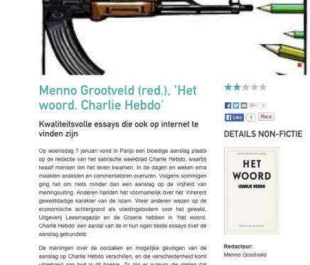 Menno Grootveld (red.), 'Het woord. Charlie Hebdo'  Kwaliteitsvolle essays die ook op internet te vinden zijn, Cutting Edge, 2 Mei2015