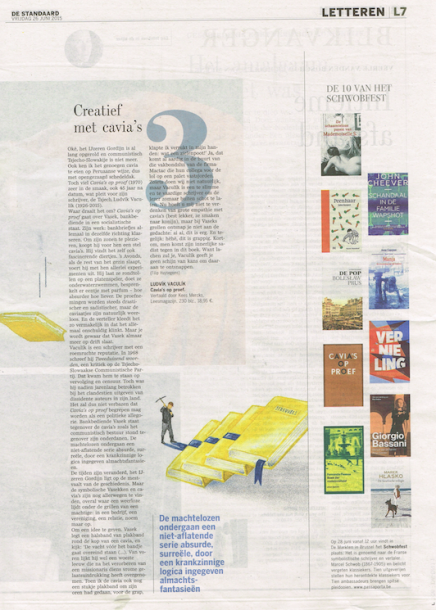 'Men komt de innerlijke sadist tegen', Creatief met cavia's, De Standaard, 26 Juni2015