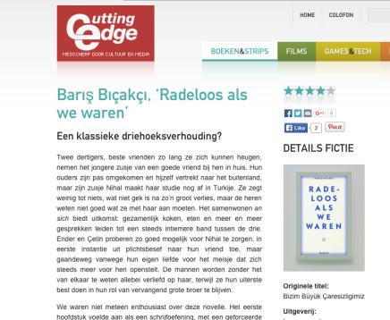 Barış Bıçakçı, 'Radeloos als we waren'  Een klassieke driehoeksverhouding?, Merel van Beeren, Cutting Edge,4-9-15