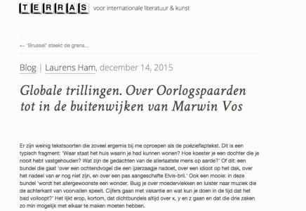 Blog | Laurens Ham, december 14, 2015  Globale trillingen. Over Oorlogspaarden tot in de buitenwijken van MarwinVos