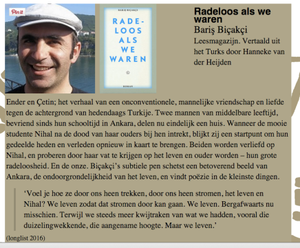 Longlist Europese Literatuurprijs : Radeloos als we waren Bariş Biçakçi. Vertaald uit het Turks door Hanneke van derHeijden