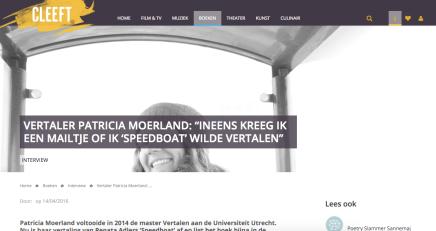 """VERTALER PATRICIA MOERLAND: """"INEENS KREEG IK EEN MAILTJE OF IK 'SPEEDBOAT' WILDEVERTALEN"""""""