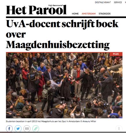 UvA-docent schrijft boek over Maagdenhuisbezetting, Lorianne van Gelder 20 Augustus 2016, 07:00,Parool.