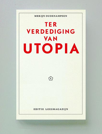 Ter verdediging van Utopia, MerijnOudenampsen