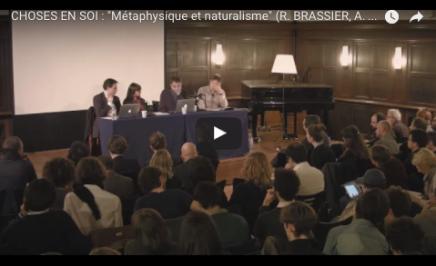 """CHOSES EN SOI : """"Métaphysique et naturalisme"""" (R. BRASSIER, A. LONGO, Q.MEILLASSOUX)"""