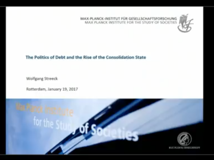 Studium Generale: Wolfgang Streeck: The politics of debt and the rise of the consolidation state @ Erasmus Universiteit