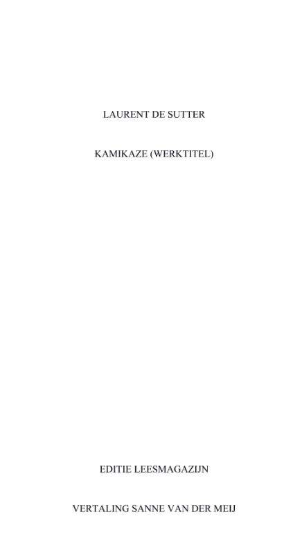 Laurent de Sutter, Theorie van de Kamikaze, vertaling Sanne van derMeij